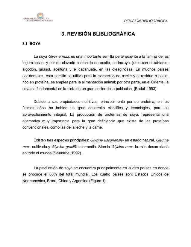 REVISIÓN BIBLIOGRÁFICA                        3. REVISIÓN BLIBLIOGRÁFICA3.1 SOYA      La soya Glycine max, es una importan...