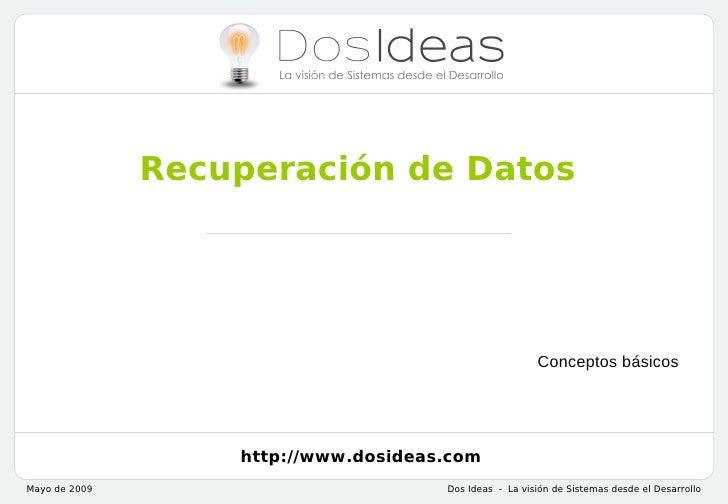 Recuperación de Datos                                                        Conceptos básicos                   http://ww...
