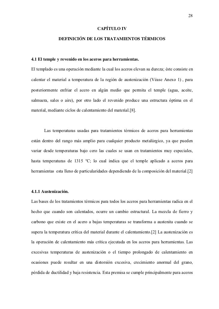 28                                     CAPÍTULO IV               DEFINICIÓN DE LOS TRATAMIENTOS TÉRMICOS4.1 El temple y re...