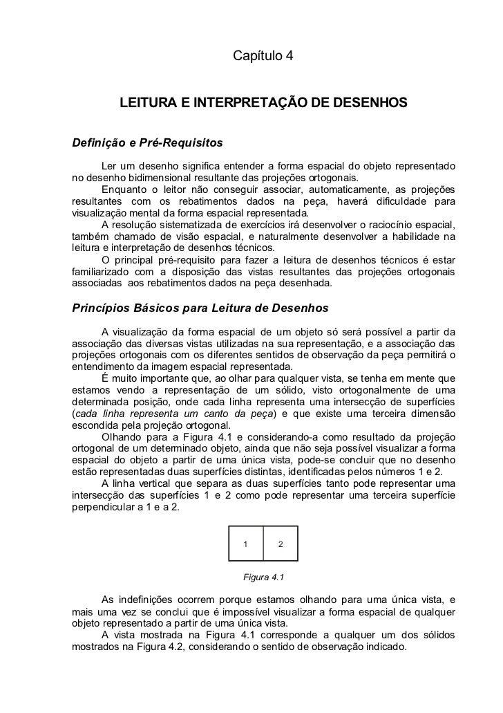 Capítulo 4          LEITURA E INTERPRETAÇÃO DE DESENHOSDefinição e Pré-Requisitos        Ler um desenho significa entender...