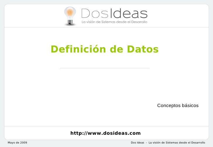 Definición de Datos                                                       Conceptos básicos                  http://www.do...