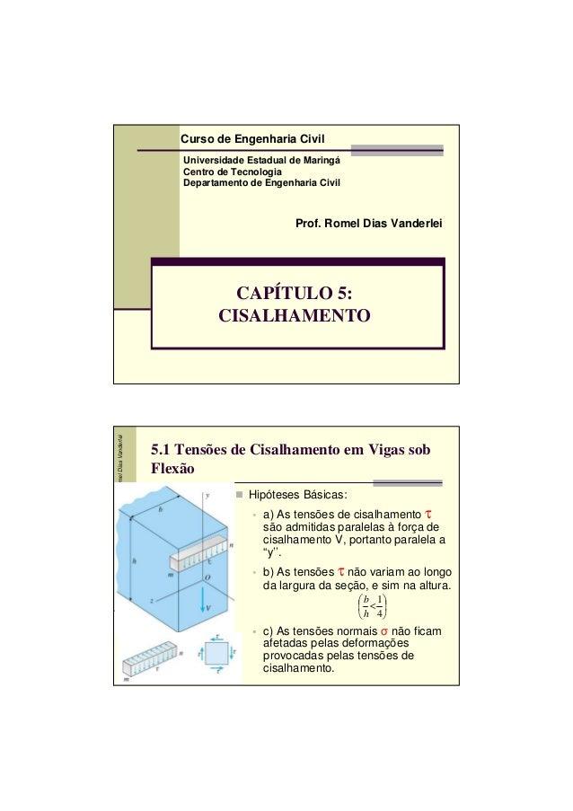 Curso de Engenharia Civil Universidade Estadual de Maringá Centro de Tecnologia Departamento de Engenharia Civil  Prof. Ro...