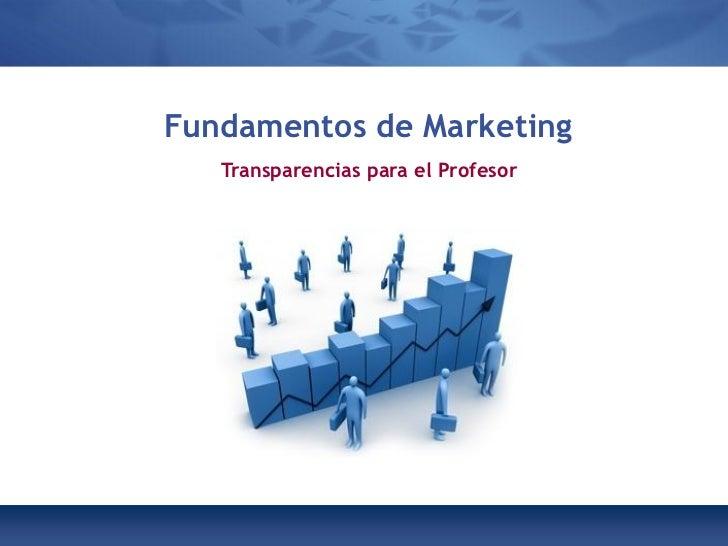 Fundamentos de Marketing   Transparencias para el Profesor