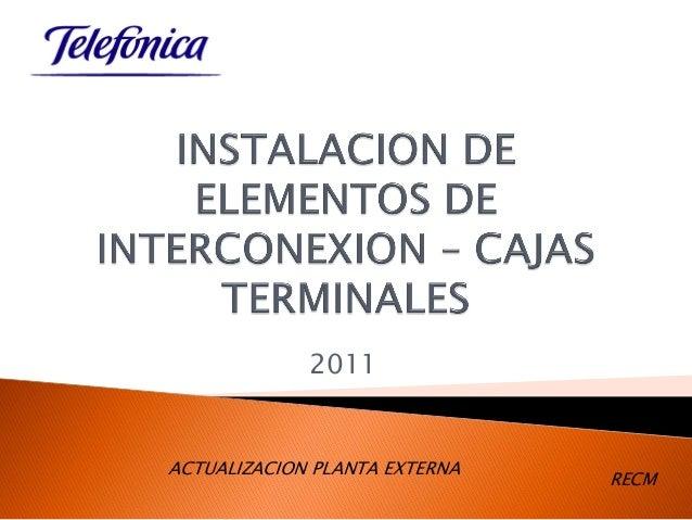 2011 ACTUALIZACION PLANTA EXTERNA RECM