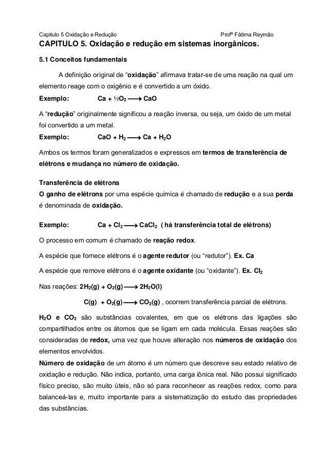 Capitulo 5 Oxidação e Redução  Profª Fátima Reymão  CAPITULO 5. Oxidação e redução em sistemas inorgânicos. 5.1 Conceitos ...