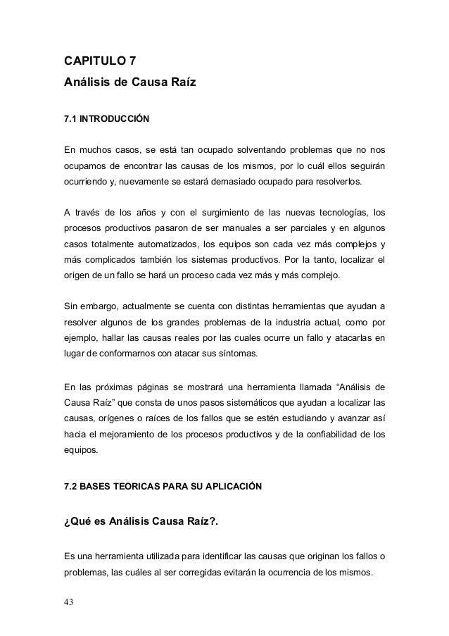 CAPITULO 7Análisis de Causa Raíz7.1 INTRODUCCIÓNEn muchos casos, se está tan ocupado solventando problemas que no nosocupa...