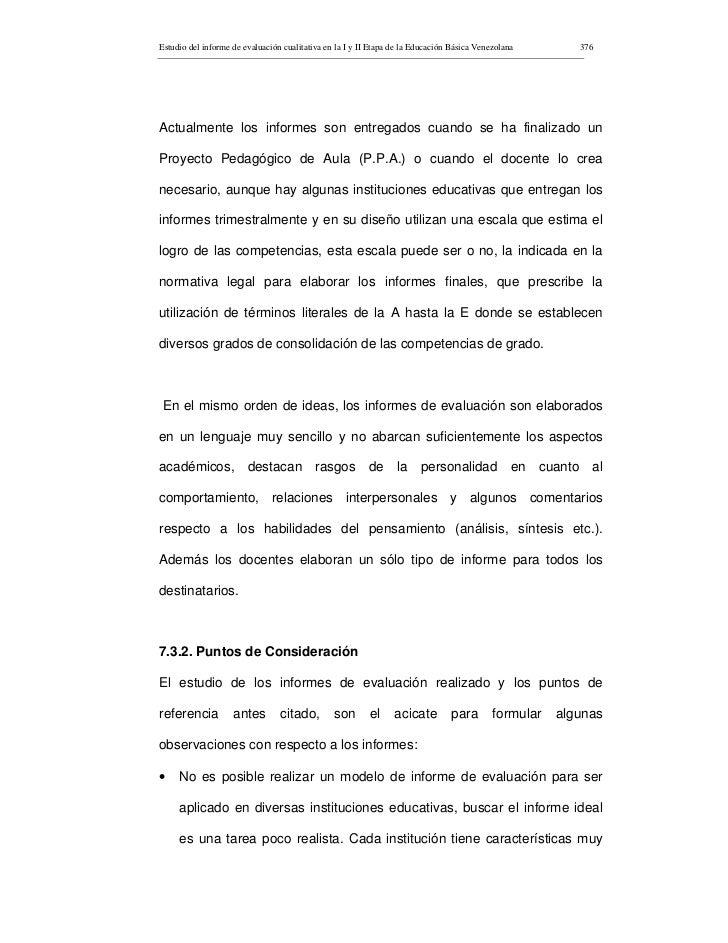 Estudio del informe de evaluación cualitativa en la I y II Etapa de la Educación Básica Venezolana        376     Actualme...