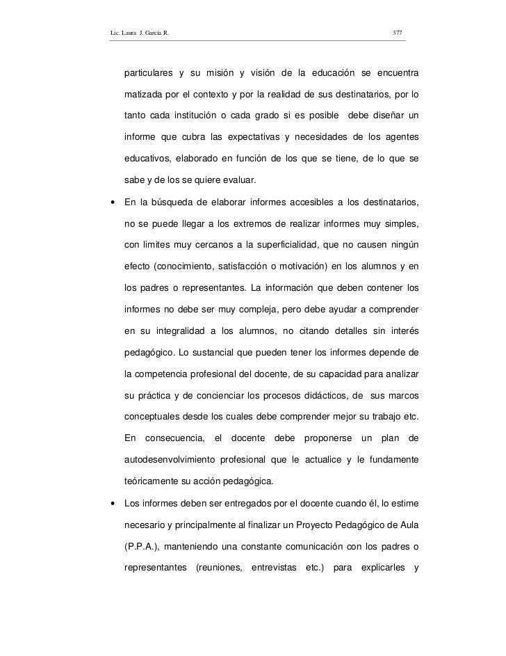 Lic. Laura J. García R.                                                377          particulares y su misión y visión de l...