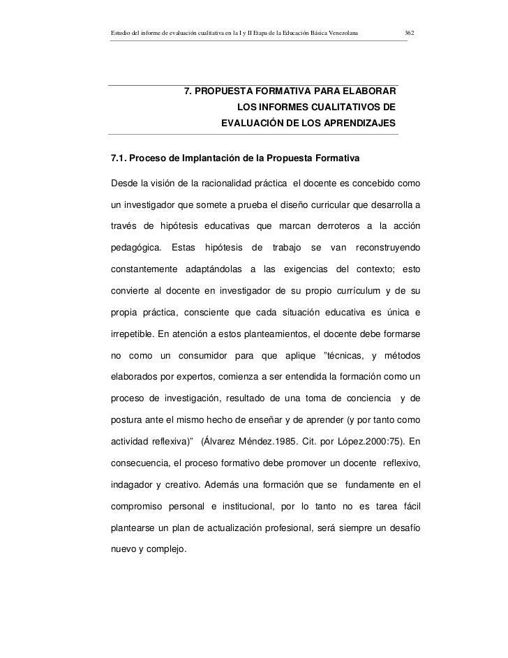 Estudio del informe de evaluación cualitativa en la I y II Etapa de la Educación Básica Venezolana         362            ...