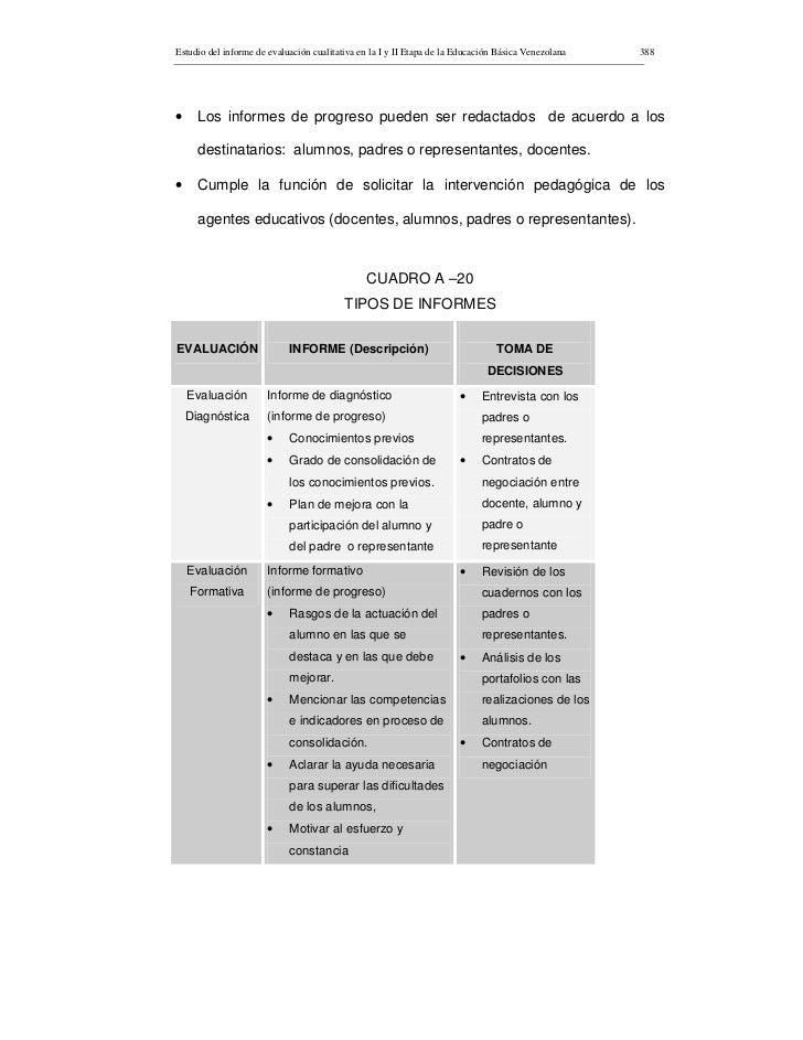 Estudio del informe de evaluación cualitativa en la I y II Etapa de la Educación Básica Venezolana   388     •     Los inf...