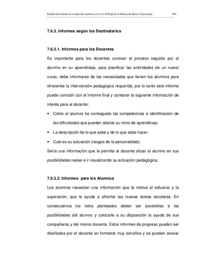 Estudio del informe de evaluación cualitativa en la I y II Etapa de la Educación Básica Venezolana   390     7.6.3. Inform...