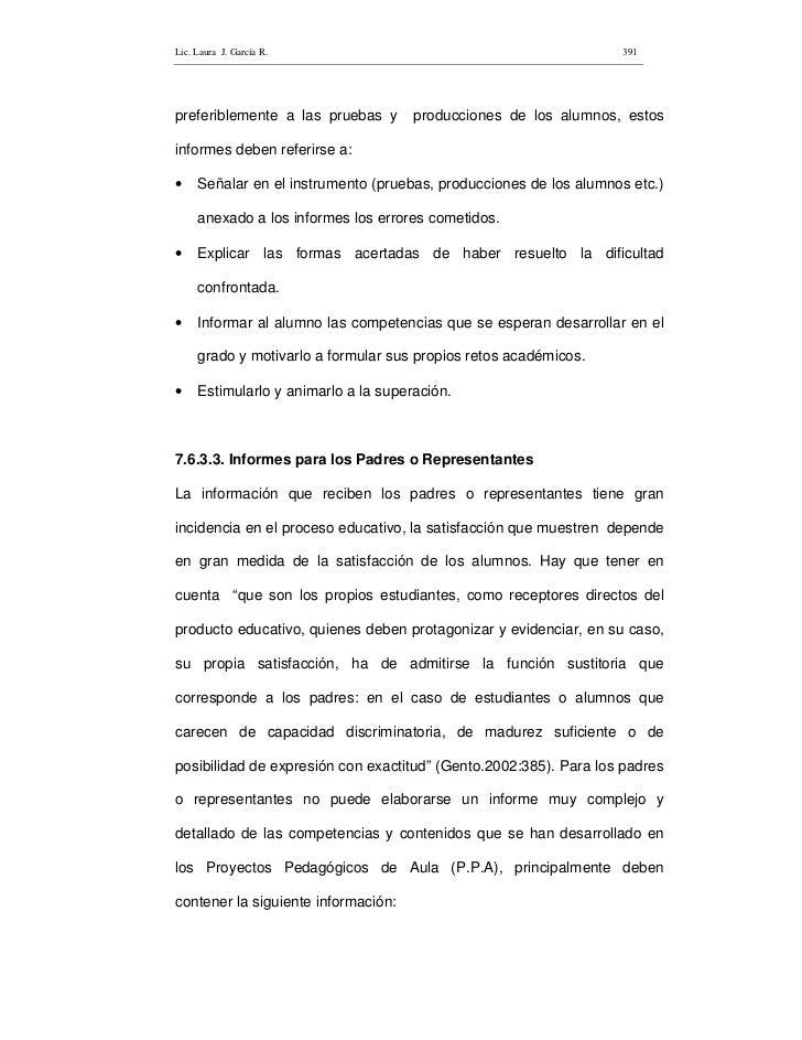 Lic. Laura J. García R.                                            391     preferiblemente a las pruebas y       produccio...