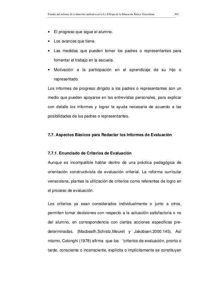 Estudio del informe de evaluación cualitativa en la I y II Etapa de la Educación Básica Venezolana   392     •    El progr...