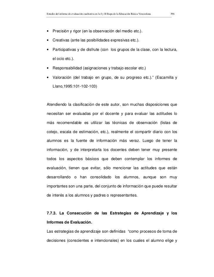 Estudio del informe de evaluación cualitativa en la I y II Etapa de la Educación Básica Venezolana   396     •    Precisió...