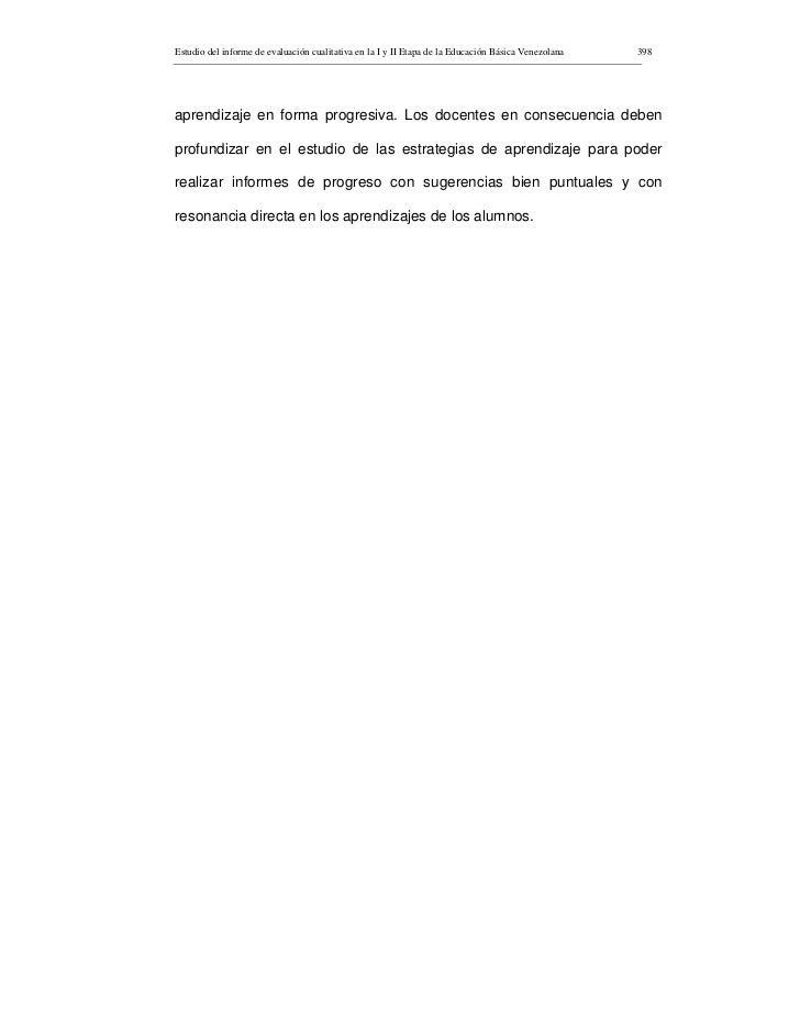 Estudio del informe de evaluación cualitativa en la I y II Etapa de la Educación Básica Venezolana   398     aprendizaje e...