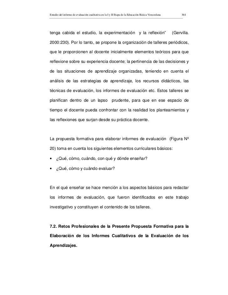 Estudio del informe de evaluación cualitativa en la I y II Etapa de la Educación Básica Venezolana        364     tenga ca...