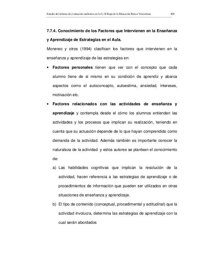 Estudio del informe de evaluación cualitativa en la I y II Etapa de la Educación Básica Venezolana   400     7.7.4. Conoci...