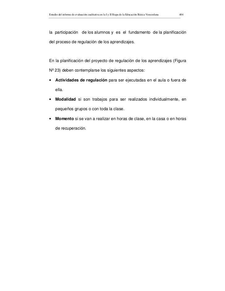 Estudio del informe de evaluación cualitativa en la I y II Etapa de la Educación Básica Venezolana   404     la participac...