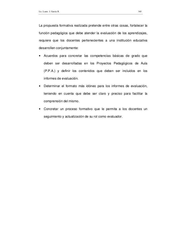 Lic. Laura J. García R.                                            365     La propuesta formativa realizada pretende entre...