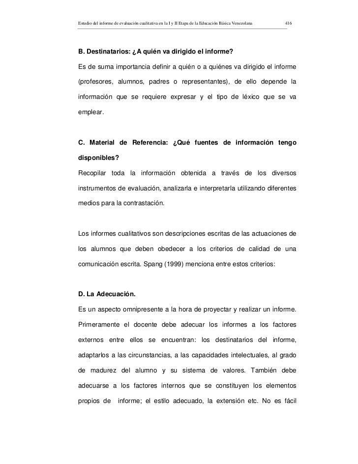 Estudio del informe de evaluación cualitativa en la I y II Etapa de la Educación Básica Venezolana   416     B. Destinatar...
