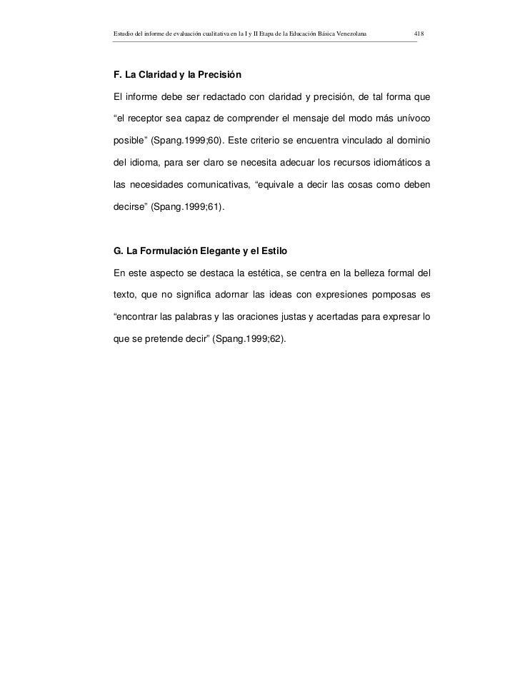 Estudio del informe de evaluación cualitativa en la I y II Etapa de la Educación Básica Venezolana   418     F. La Clarida...