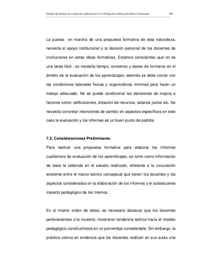 Estudio del informe de evaluación cualitativa en la I y II Etapa de la Educación Básica Venezolana   368     La puesta en ...