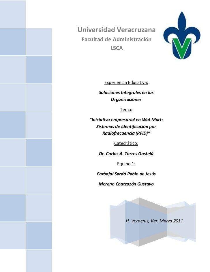 Universidad VeracruzanaFacultad de AdministraciónLSCAExperiencia Educativa:Soluciones Integrales en las OrganizacionesTema...