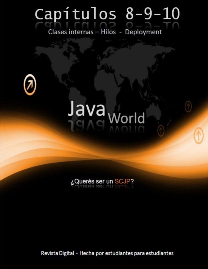 Java World – Capítulo 7   2Capítulo 8 – Clases internas                                                                   ...