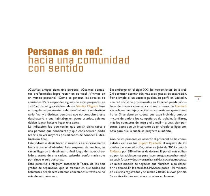 Personas en red: hacia una comunidad con sentido ¿Cuántos amigos tiene una persona? ¿Cuántos contac-          Sin embargo,...