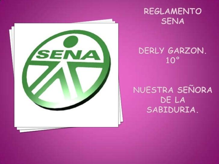 REGLAMENTO SENAderly garzon.10°NUESTRA SEÑORA DE LA SABIDURIA.<br />