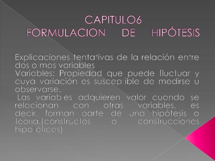  Guías de investigación o estudio. Explicaciones tentativas del fenómeno  investigado que se formulan como  proposicione...