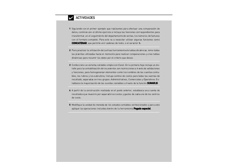 ✔ ACTIVIDADES 1 Siguiendo con el primer ejemplo que realizamos para efectuar una comparación de     datos, continúe con el...