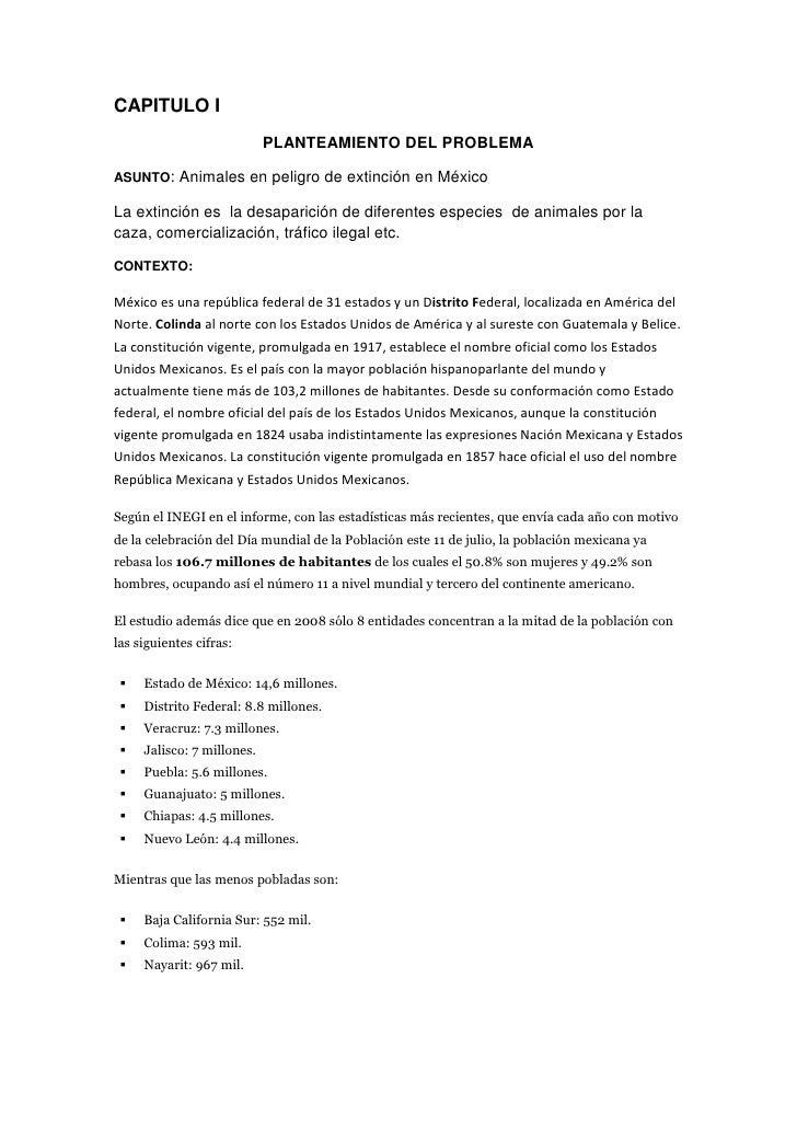 CAPITULO I<br />PLANTEAMIENTO DEL PROBLEMA<br />ASUNTO: Animales en peligro de extinción en México<br />La extinción es  l...