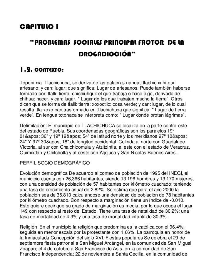 """CAPITULO I<br />""""PROBLEMAS  SOCIALES PRINCIPAL FACTOR  DE LA  DROGADICCIÓN""""<br />1.2. CONTEXTO: <br />Toponimia  Tlachichu..."""