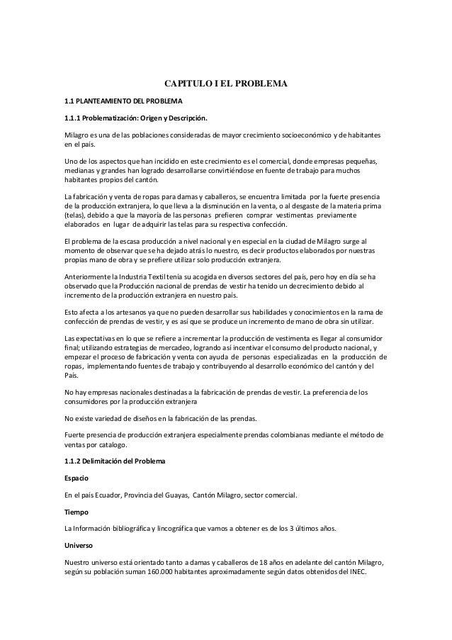CAPITULO I EL PROBLEMA 1.1 PLANTEAMIENTO DEL PROBLEMA 1.1.1 Problematización: Origen y Descripción. Milagro es una de las ...
