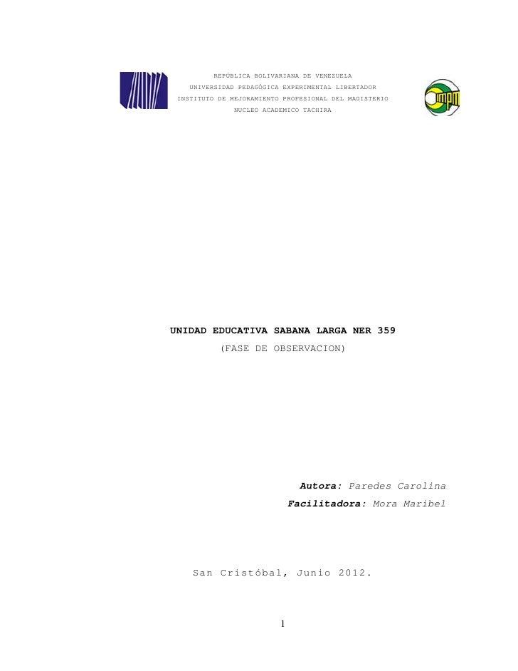 REPÚBLICA BOLIVARIANA DE VENEZUELA   UNIVERSIDAD PEDAGÓGICA EXPERIMENTAL LIBERTADOR INSTITUTO DE MEJORAMIENTO PROFESIONAL ...