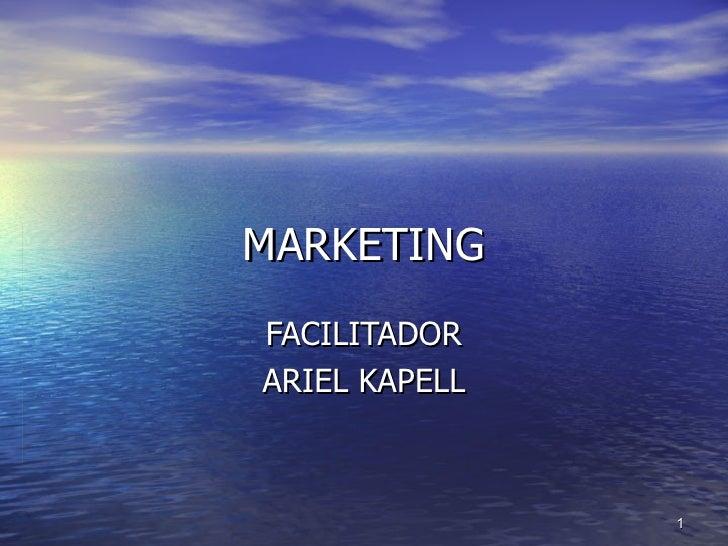 MARKETING FACILITADOR ARIEL KAPELL