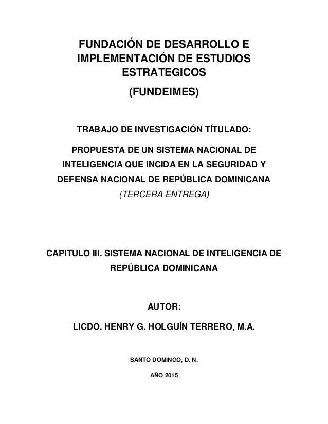 FUNDACIÓN DE DESARROLLO E IMPLEMENTACIÓN DE ESTUDIOS ESTRATEGICOS (FUNDEIMES) TRABAJO DE INVESTIGACIÓN TÍTULADO: PROPUESTA...
