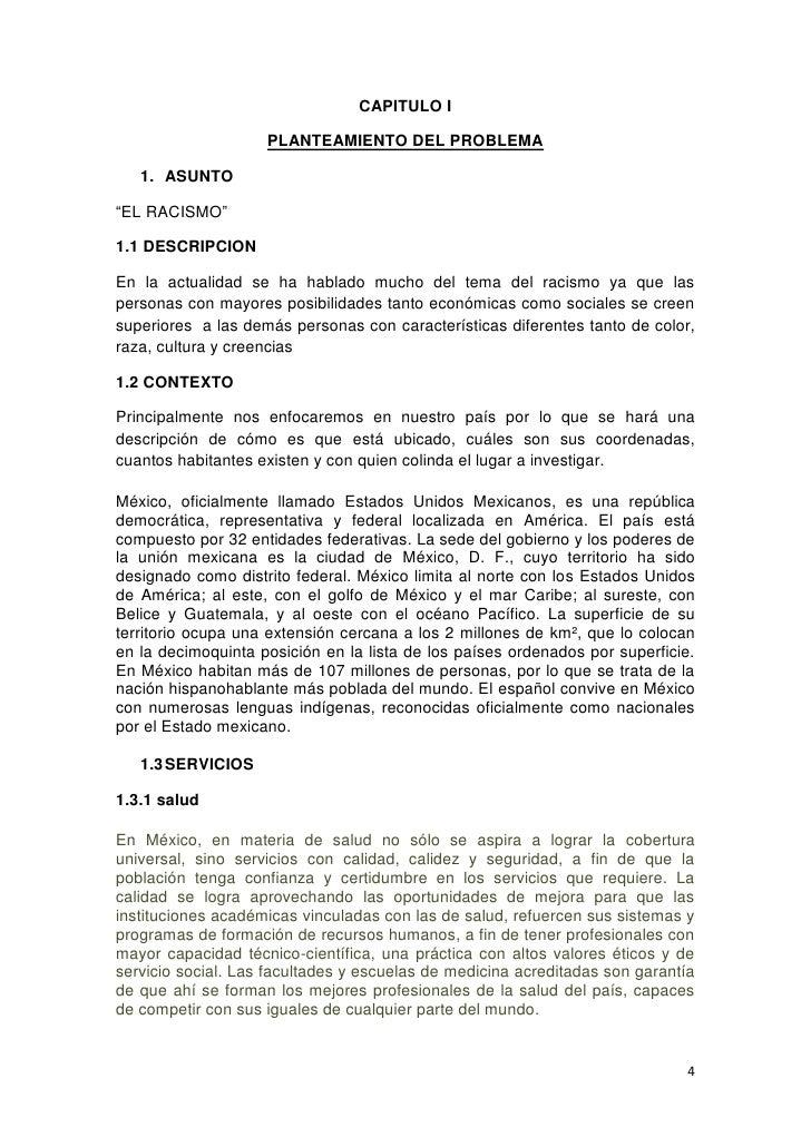 """CAPITULO I<br />PLANTEAMIENTO DEL PROBLEMA<br />ASUNTO<br />""""EL RACISMO""""<br />1.1 DESCRIPCION <br />En la actualidad se ha..."""