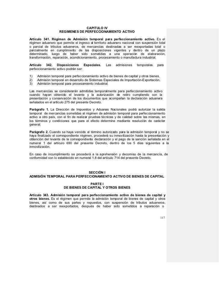 CAPITULO IV                    REGIMENES DE PERFECCIONAMIENTO ACTIVOArtículo 341. Régimen de Admisión temporal para perfec...