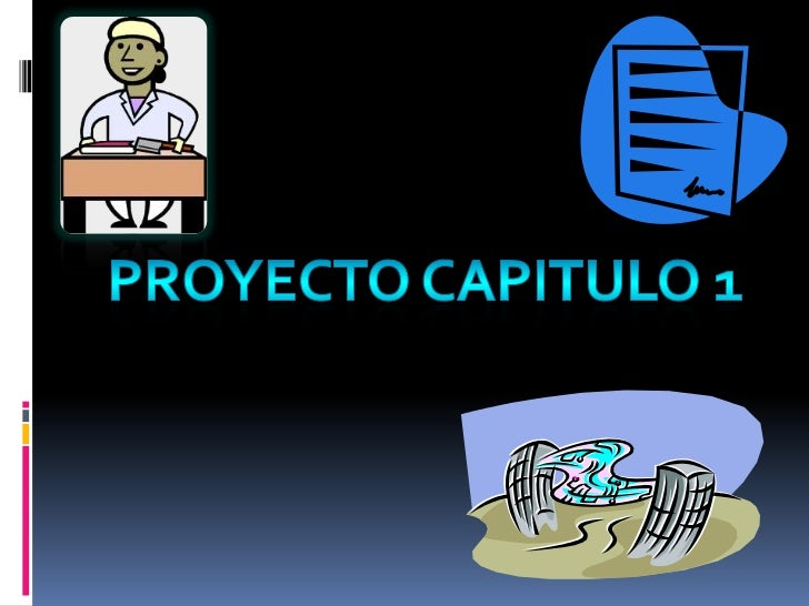 Proyecto Capitulo 1 <br />