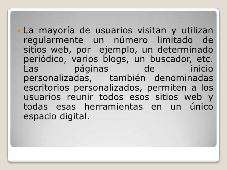 La mayoría de usuarios visitan y utilizan regularmente un número limitado de sitios web, por  ejemplo, un determinado peri...