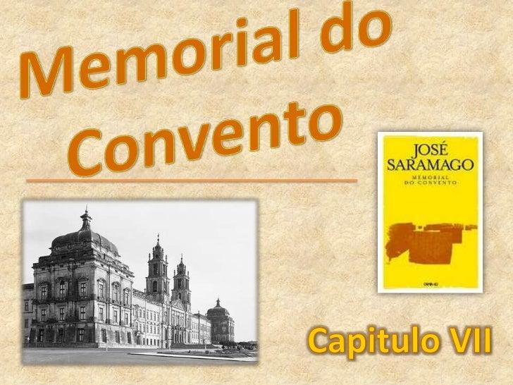 Memorial do Convento<br />Capitulo VII<br />