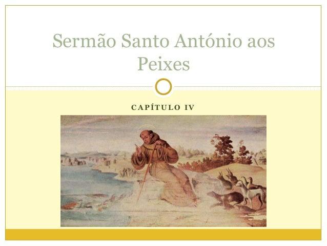Sermão Santo António aos Peixes CAPÍTULO IV