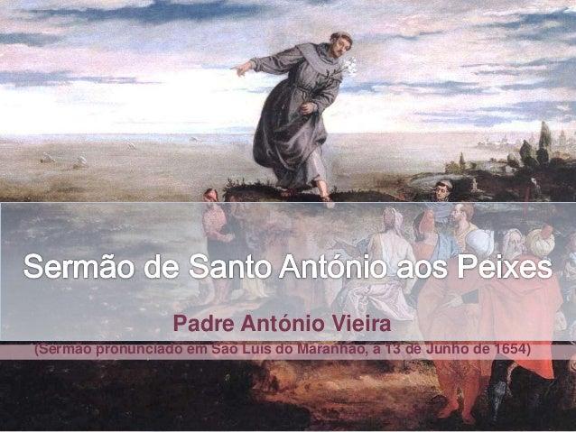 Padre António Vieira (Sermão pronunciado em São Luís do Maranhão, a 13 de Junho de 1654)