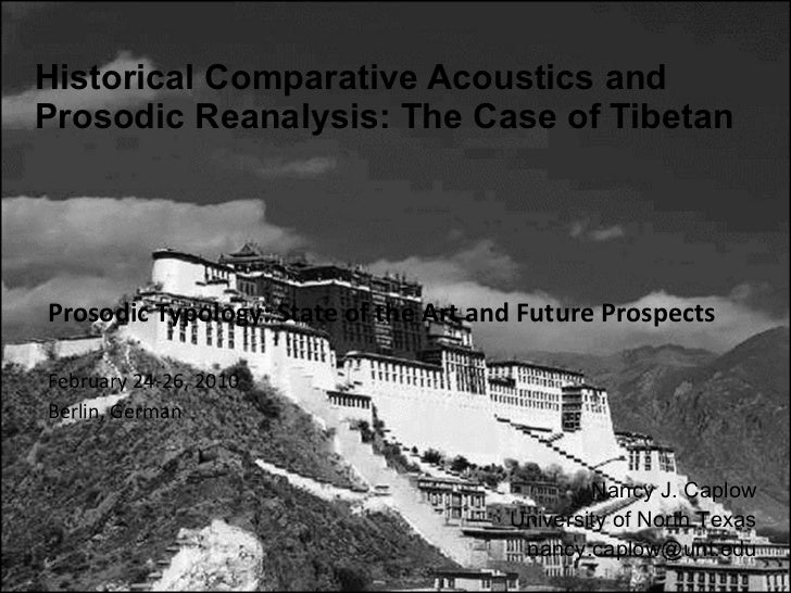 Historical Comparative Acoustics and Prosodic Reanalysis: The Case of Tibetan Prosodic Typology: State of the Art and Futu...