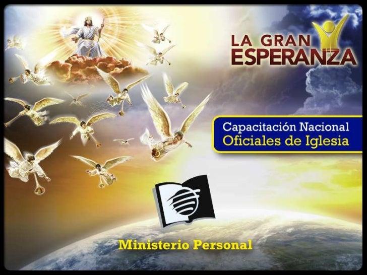 Clase 1CÓMO GANAR ALMAS CON COMUNIÓN Y MISIÓNEl plan de evangelismo integrado, o ganancia de almas, de la UCHse basa en tr...