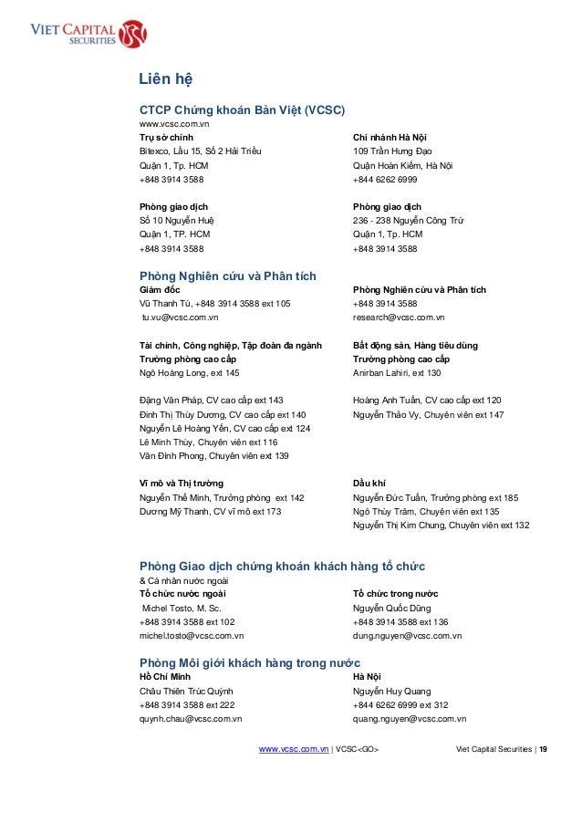 www.vcsc.com.vn | VCSC<GO> Viet Capital Securities | 19 HOLD Liên hệ CTCP Chứng khoán Bản Việt (VCSC) www.vcsc.com.vn Trụ ...