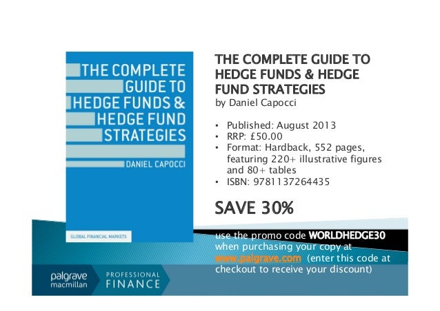 an overview of hedge funds and different strategies to manage them Hedge fund overview: industry  read books on investing, and on different hedge fund strategies (see wwwschwabenterprisecom for  prior hedge fund/asset.