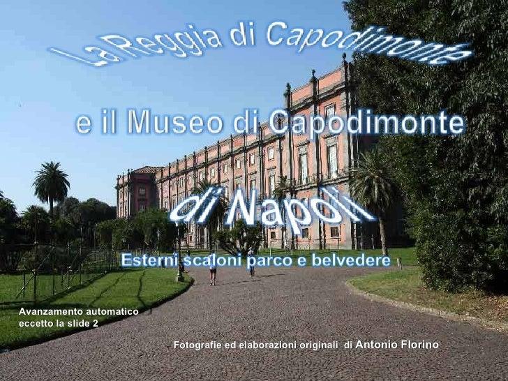 Fotografie ed elaborazioni originali  di  Antonio Florino   Avanzamento automatico eccetto la slide 2